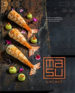 Masu: Fresh, contemporary, accessible Japanese for the home cook