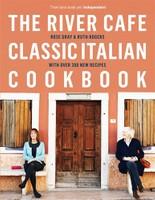 River Café Classic Italian Cookbook
