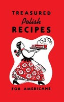 Treasured Polish Recipes for Americans